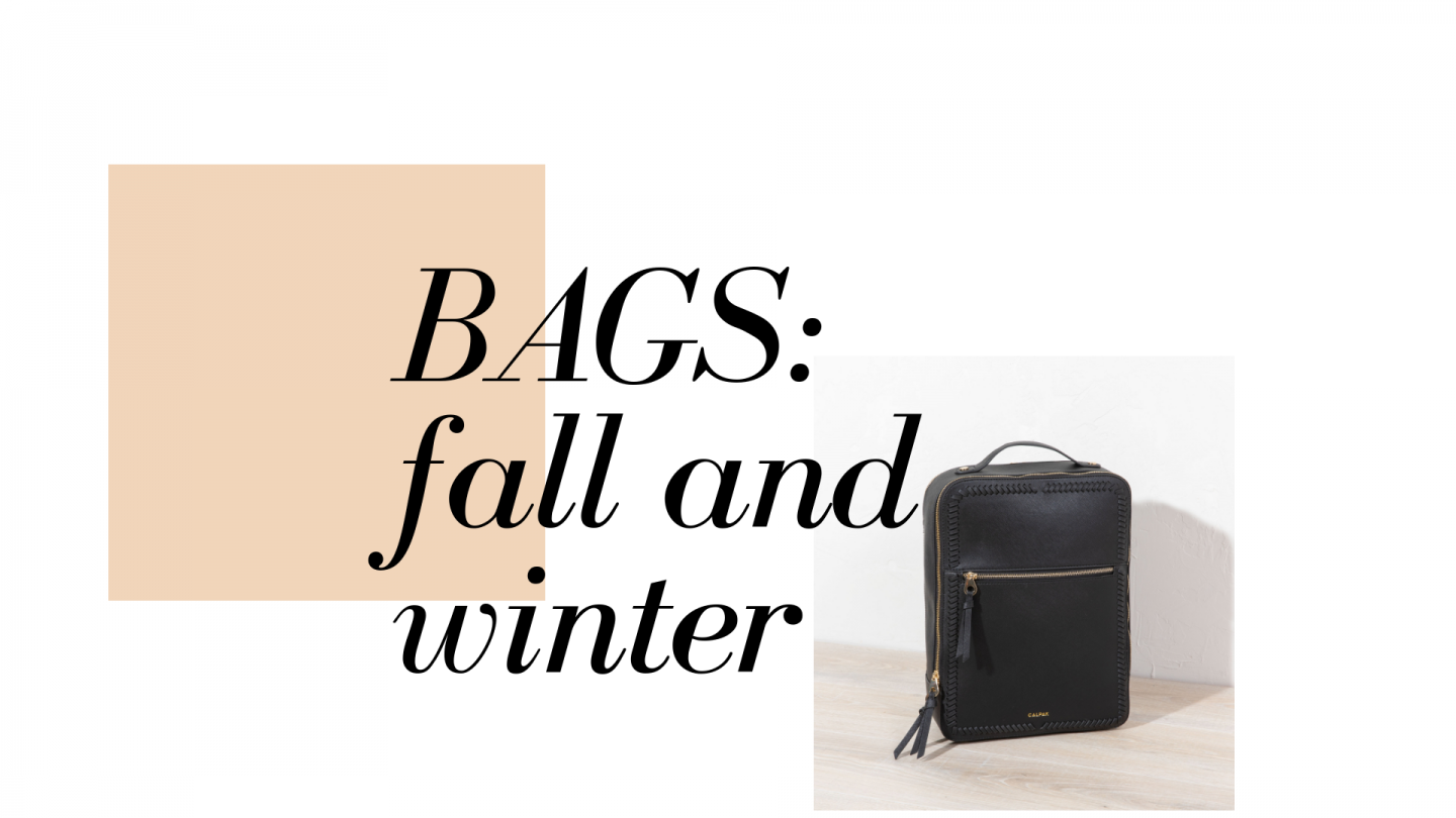 Bags For Fall & Winter
